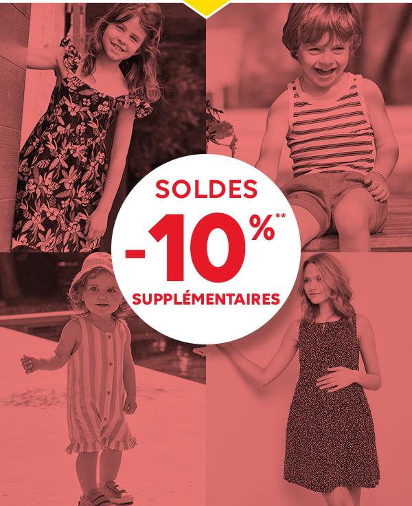 SOLDES! -10%** SUPPLÉMENTAIRES
