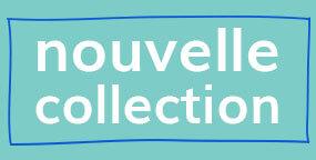 nouvelle collection