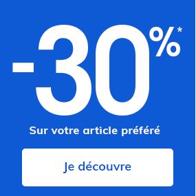 -30% Sur votre article préféré