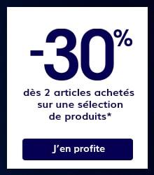 -30% dès 2 articles achetés sur une sélection de produits*