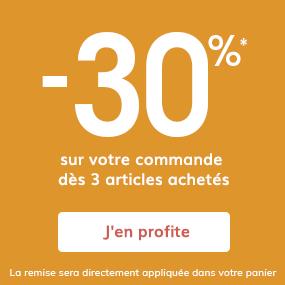 -30%* sur votre commande dès 3 articles achetés