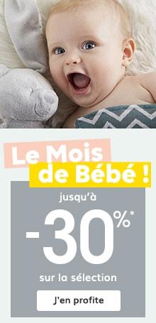 Le mois du bébé : jusqu'à -30%* sur la sélection !