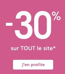 -30% sur TOUT le site*