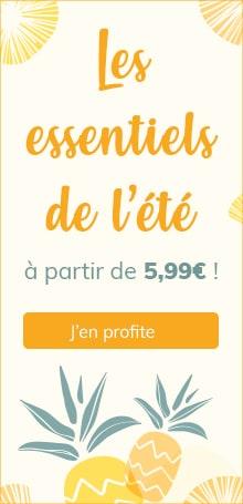 Les essentiels de l'été à partir de 5,99€ !*