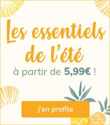 Les essentiels de l'été à partir de 5,99€ !
