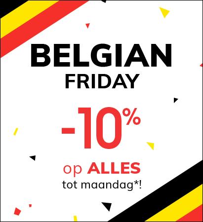 Belgian Friday -10% op alles tot maandag*